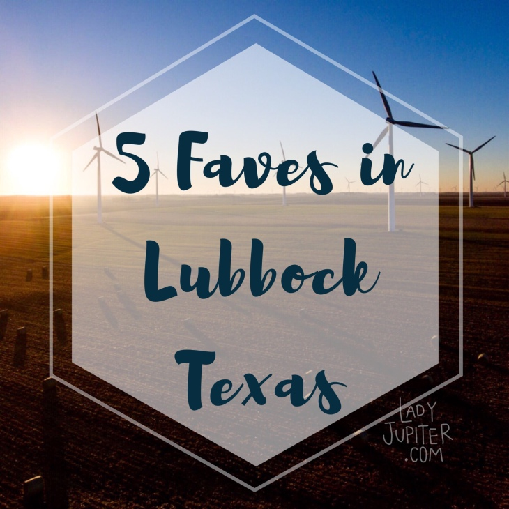 My five favorites in Lubbock #milspouse #milblogger #LubbockTexas