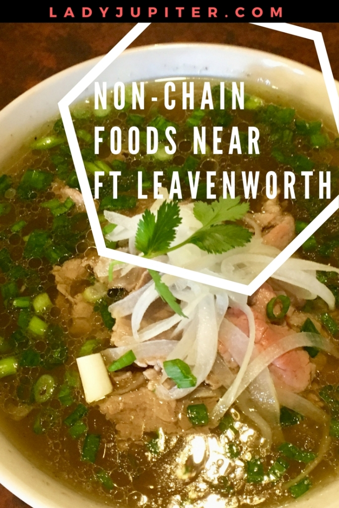 Coming to Fort Leavenworth and tired of eating in chain restaurants? I know that feeling! Here are some non-chains for you to check out #fortleavenworth #milbogger #pho