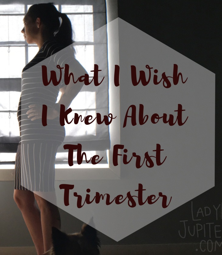 The first trimester is a real learning curve. Here are the little things that I wish I was ready for. #learning #firsttrimester #pregnancy