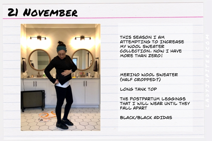 Outfit of the day November 21. #OOTD #NotAFashionBlogger #JustANormalLady