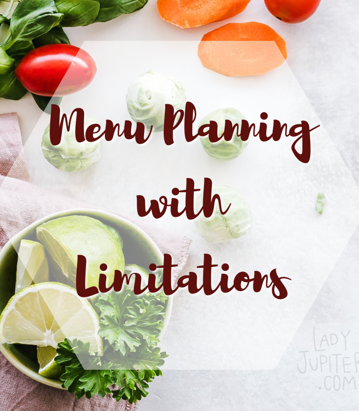 Menu planning with limitations is getting more common with random food scarcity, or tighter budgets. Here's how I manage unpredictable grocery shopping. #COVID-19 #menuplanning