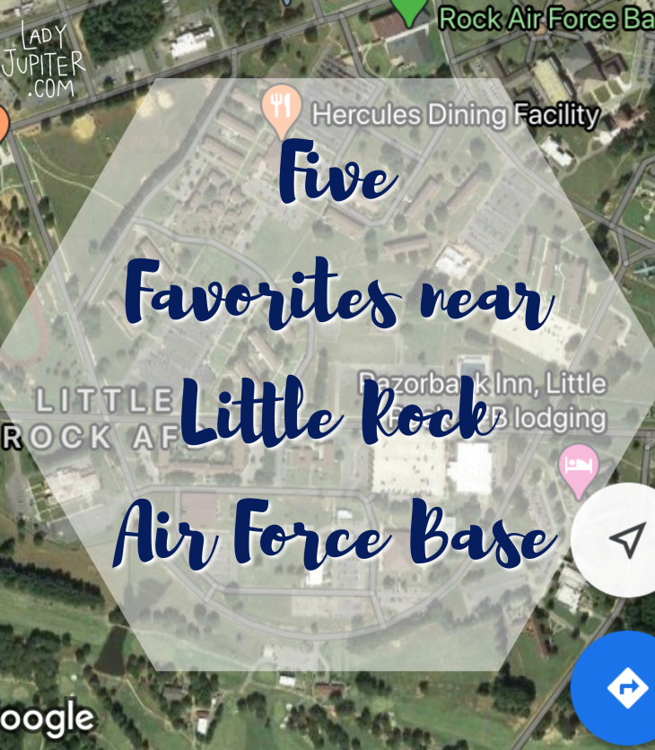 Five favorites near Little Rock Air Force Base! Just a quick list of my north-of-the-river favorites, great for newcomers to LRAFB. #milblogger #milspouse #LRAFB
