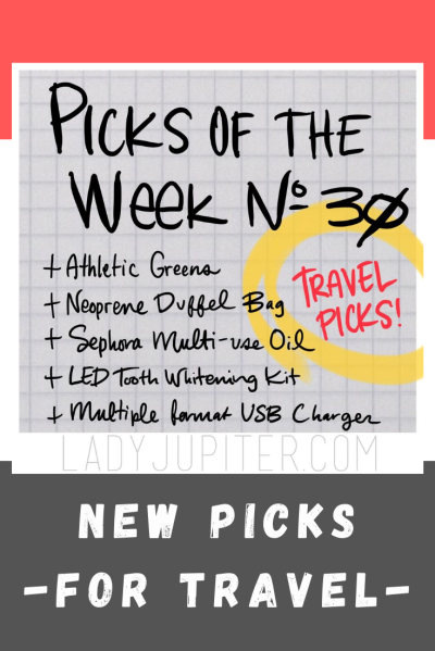Picks of the Week, № 30. Quick chat about travel picks that I can't wait to use out of the house. Until then, these are great at home too!