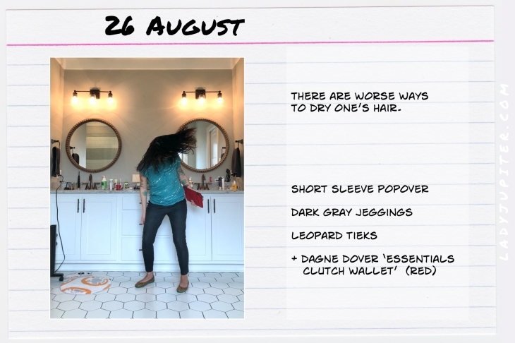 Outfits of the Day August 26. #OOTD #summer #COVIDsummer #DagneDover