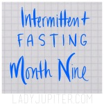 Nine months of intermittent fasting! A lot can happen in nine months...so I have some updated weigh-ins and photos to share. #turtle #weightlossplateau #intermittentFasting #lovethislIFe