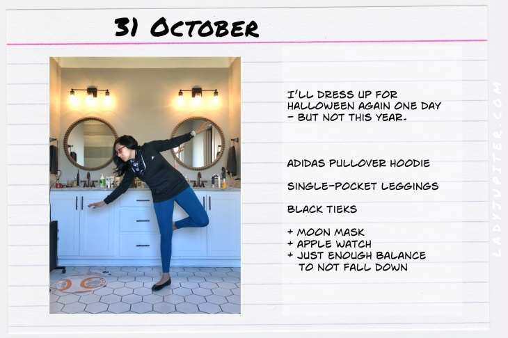 Outfits of the Day October 31. #OOTD #October #MomOutfits #LadyJupiter #NotACostume