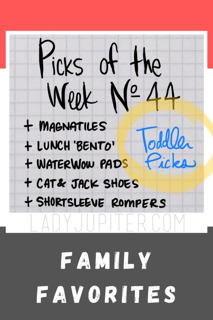 Picks of the Week, № 44 is a collection of the toddler's recent favorites. He'll be two soon, so if you have a similar-aged young person, you'll recognize these picks! #picksoftheweek #ladyjupiter #toddlers #boymom