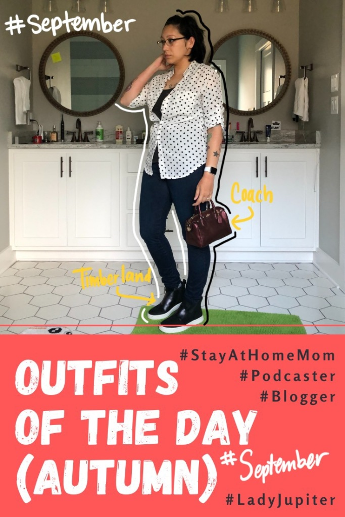 Autumn Outfits of the Day. #OOTD #September #MomOutfits #LadyJupiter