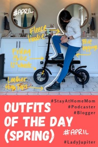 Spring Outfits of the Day. #OOTD #April #MomOutfits #LadyJupiter #FoldingEbike