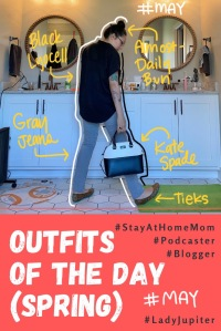 Spring Outfits of the Day. #OOTD #May #MomOutfits #LadyJupiter #KateSpade