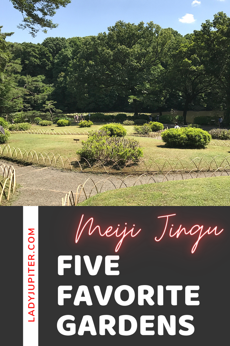 Just sharing my five favorite gardens in the world. Three are on the West Coast, two are in Japan - each one is beautiful and definitely worth a visit. I can't wait to travel and see more! #gardens #fivefaves #travel #LadyJupiter #MeijiJingu