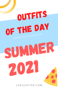 Summer Outfits of the Day. #OOTD #June #July #August #MomOutfits #LadyJupiter
