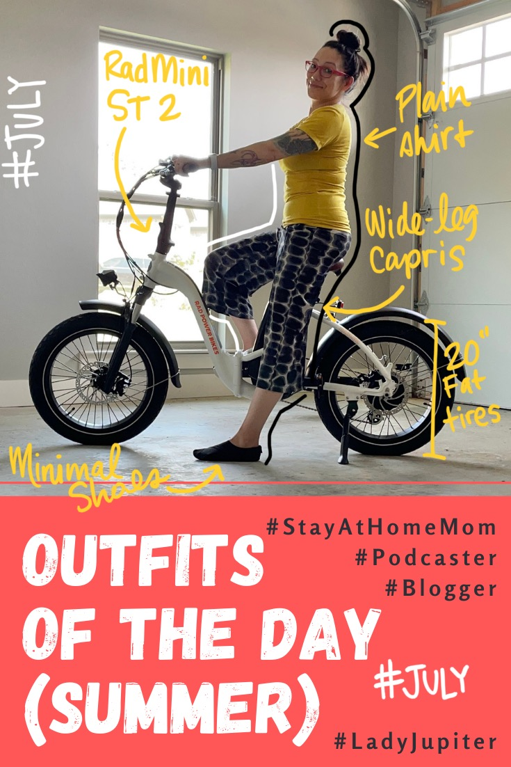 Summer Outfits of the Day. #OOTD #July #MomOutfits #LadyJupiter #ebikes