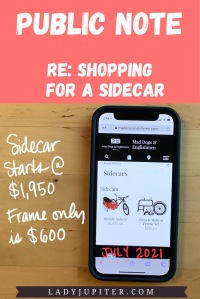 Public Note; re: shopping for a sidecar. Mad Dogs & Englishmen - pricing in July 2021.