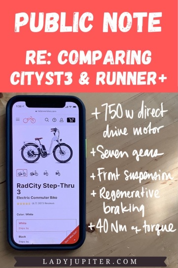Public Note; re: comparing RadCity Step-Thru3 and RadRunner Plus - two models that I happen to have, and I love them both.