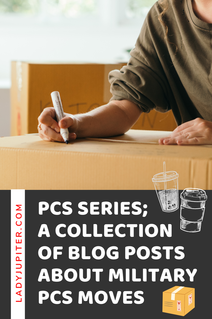 PCS Series! Here's a collection of blog posts about PCSing, all intended to help you succeed and get settled in your new home. Have a topic idea? Drop a comment, and I'll see how I can help. #PCS #moving #militaryPCS #AirForce #milspouse #movingagain