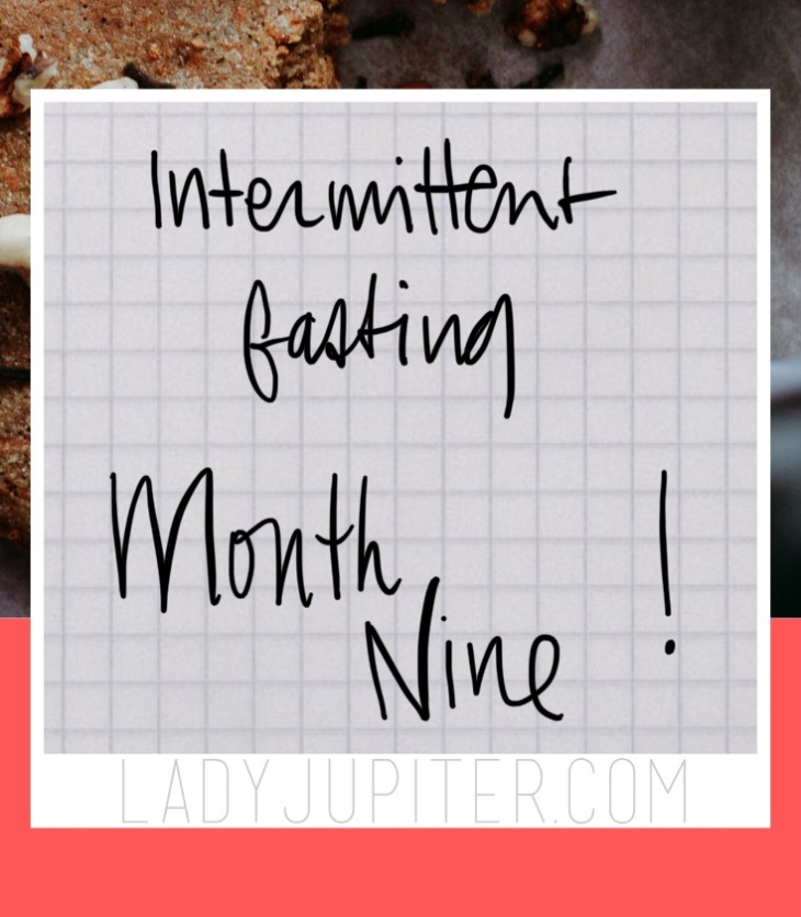 Nine months of intermittent fasting! A lot can happen in nine months...so I have some updated weigh-ins and photos to share. #LadyJupiter #turtle #weightlossplateau #intermittentFasting #lovethislIFe