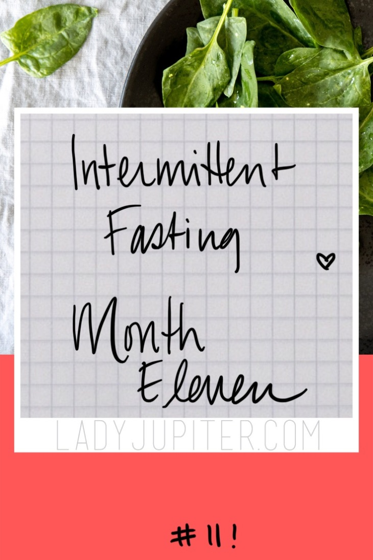 Eleven months of intermittent fasting are complete! I may not shrink for months at a time, but I have a plan and genuinely enjoy my one meal a day. #LadyJupiter #Fasting #IFlife