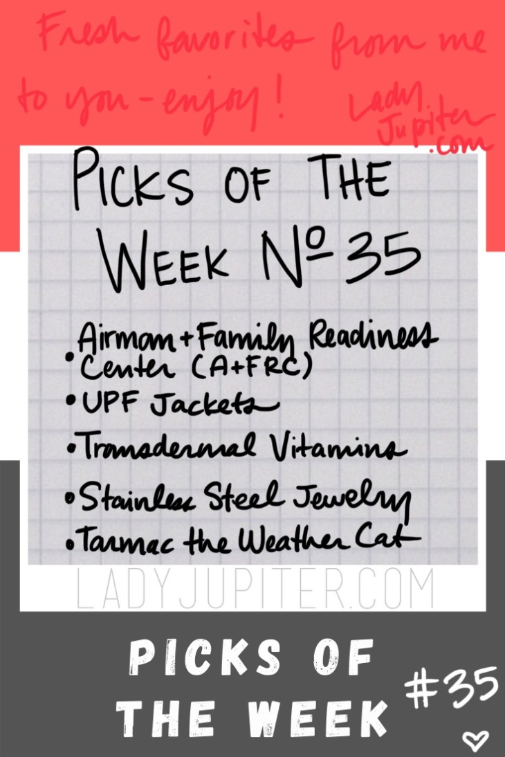 Week №35 - I want to talk about an excellent resource for military families (especially any new military spouses reading this), also my preferred sun protection, the only vitamin delivery system that I actually use regularly, a shout out to my daily jewelry, and one of my favorite cats on the internet. #LadyJupiter #PicksoftheWeek #favorites