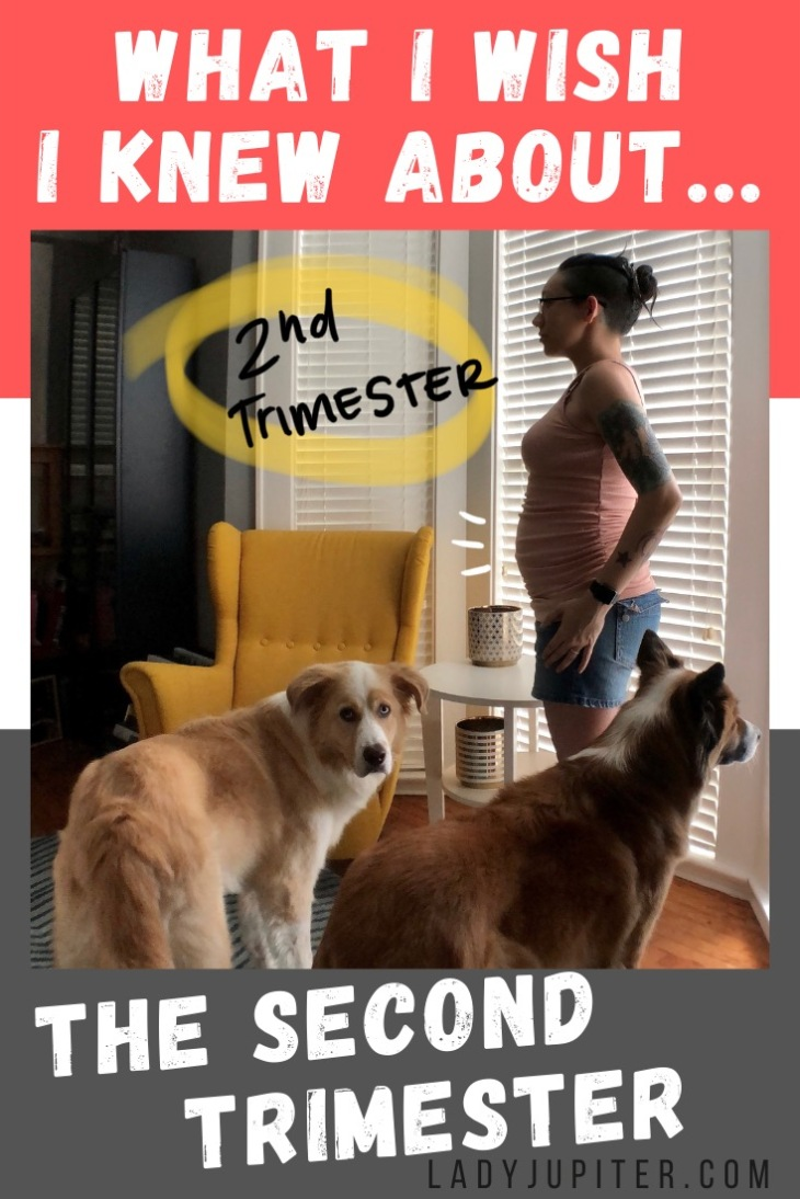 What I wish I knew about the second trimester! From aches and pains to easy restaurant requests, this post is about what I wish I knew, but what I also got right. #LadyJupiter #WhatIWishIKnew #pregnancy #secondtrimester