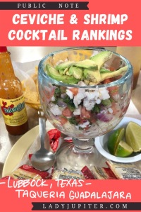 Ceviche & shrimp cocktail rankings! This post is where I share a photo and a quick review just for fun. #LadyJupiter #foodblogging #PublicNote #ceviche #shrimpcocktail #LubbockTexas