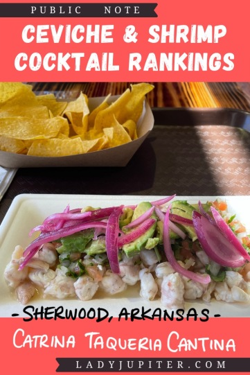 Ceviche & shrimp cocktail rankings! This post is where I share a photo and a quick review just for fun. #LadyJupiter #foodblogging #PublicNote #ceviche #shrimpcocktail #SherwoodArkansas