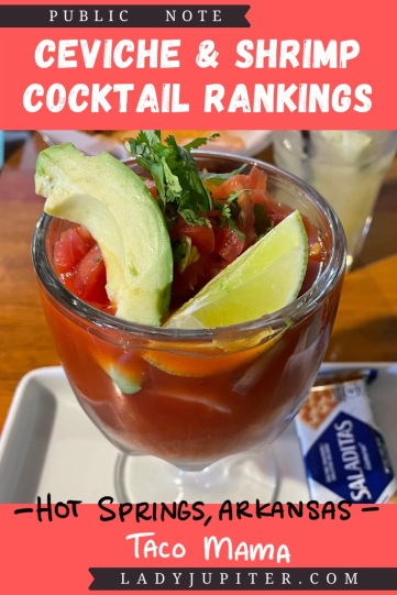 Ceviche & shrimp cocktail rankings! This post is where I share a photo and a quick review just for fun. #LadyJupiter #foodblogging #PublicNote #ceviche #shrimpcocktail #HotSpringsArkansas