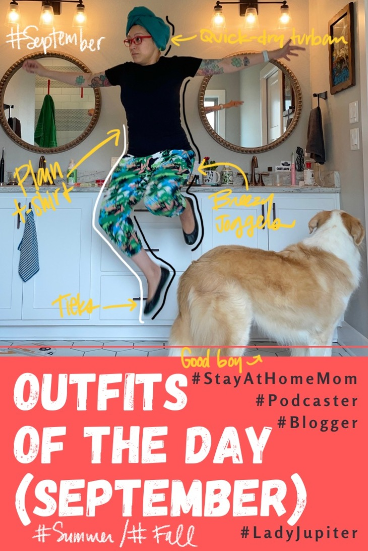 Outfits of the Day, September! #OOTD #September #MomOutfits #LadyJupiter