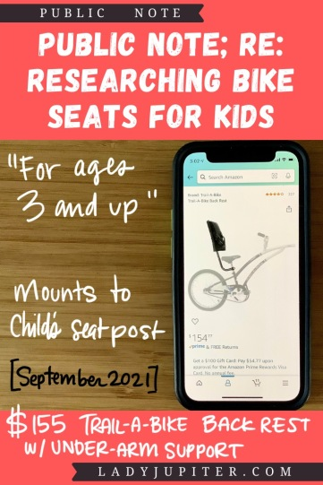 Finding the right bike seat for your kid is tough - and I spent a lot of time finding the right products for us. Here's what I found, and some of what we've used! #LadyJupiter #PublicNote #ResearchNotes #RidingWithKids #KidsOnBikes #TrailABike #BikeTrailer