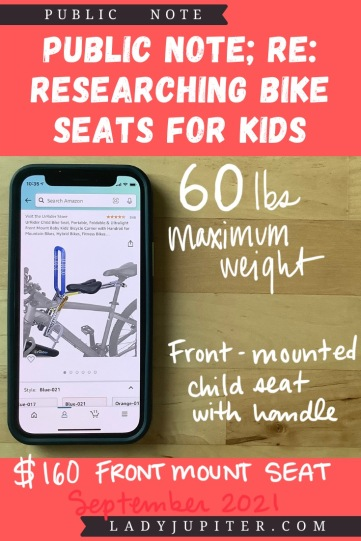Finding the right bike seat for your kid is tough - and I spent a lot of time finding the right products for us. Here's what I found, and some of what we've used! #LadyJupiter #PublicNote #ResearchNotes #RidingWithKids #KidsOnBikes #ChildBikeSeat