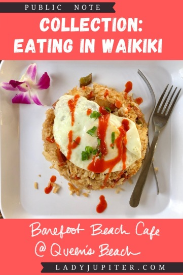 Collection: Eating in Waikiki is a list of favorites that I wrote for my brother. I can't wait to go back! #LadyJupiter #travel #beaches #Hawaii #Honolulu #Waikiki #808